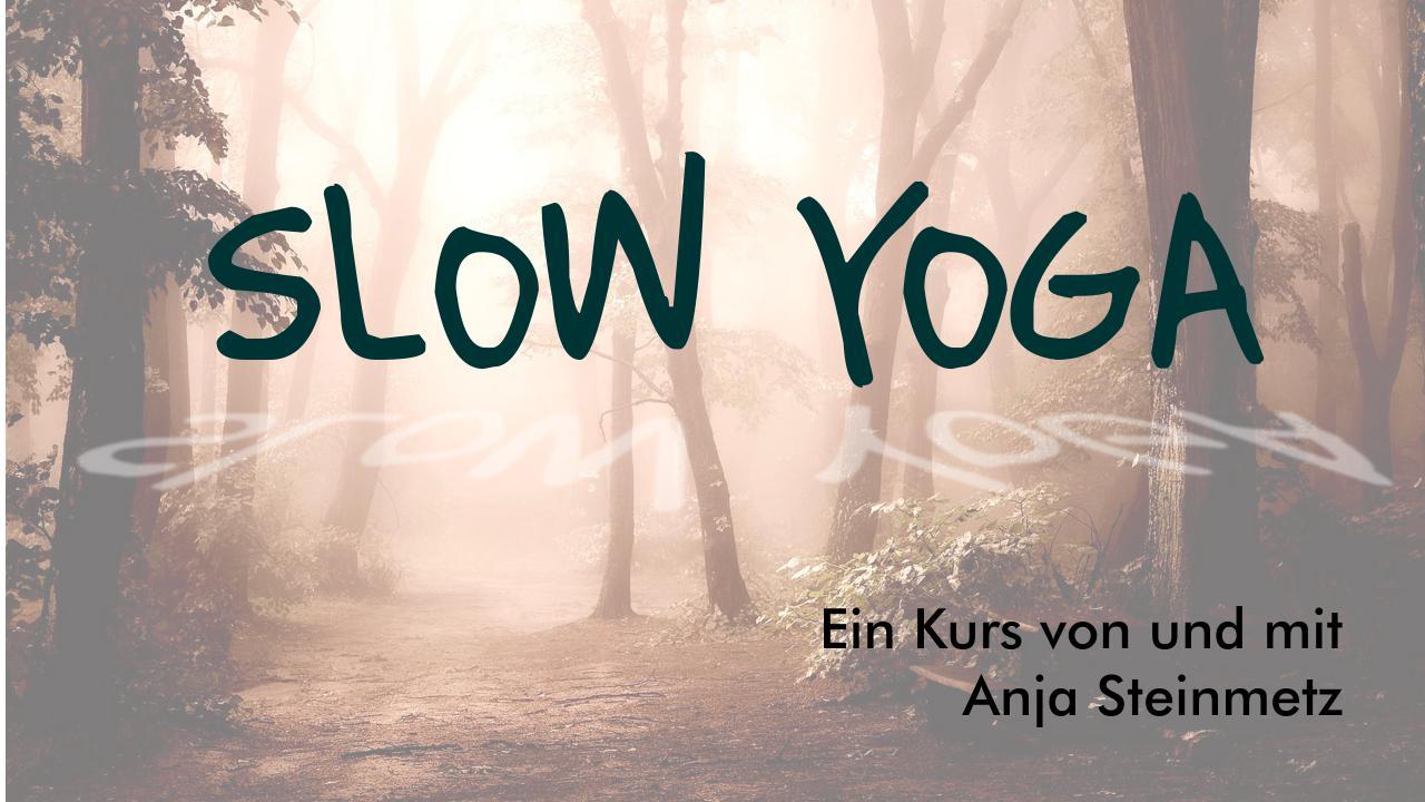 You are currently viewing Slow Yoga – Eine Verführung in die Entspannung